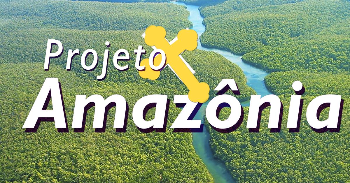 Confira datas e informações do Projeto Amazônia 2019!