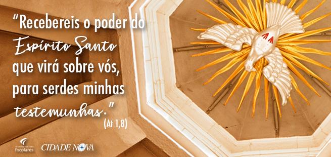 """""""Recebereis o poder do Espírito Santo que virá sobre vós, para serdes minhas testemunhas."""" (At 1,8) – Palavra de Vida Junho 2019"""